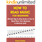 HOW TO READ MUSIC FOR BEGINNERS: ULTIMATE STEP BY STEP GUIDE ON HOW TO READ MUSIC FROM BEGINNERS TO ADVANCE LEVEL