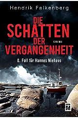Die Schatten der Vergangenheit - Ostsee-Krimi (Hannes Niehaus 8) (German Edition) Kindle Edition