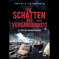Die Schatten der Vergangenheit - Ostsee-Krimi (Hannes Niehaus 8) (German Edition)