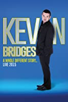 Kevin Bridges Live 2015: A Whole Different Story
