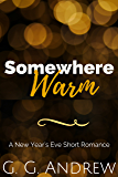 Somewhere Warm: A New Year's Eve Short Romance