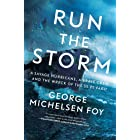 Run the Storm: A Savage Hurricane, a Brave Crew, and the Wreck of the SS El Faro