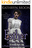 Esther: A New Position (The Rooksgrave Manor Series Book 1)