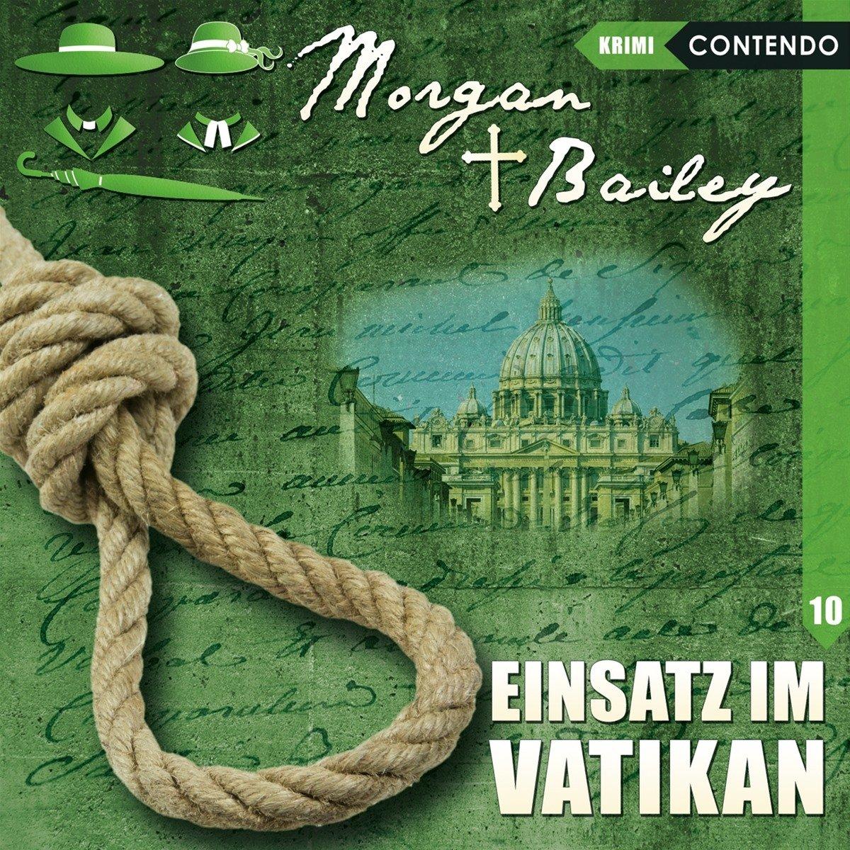 Morgan & Bailey 10: Einsatz im Vatikan (Morgan & Bailey - Mit Schirm, Charme und Gottes Segen)