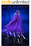 Dark Fae: A Dark Fantasy Romance (The Dark Fae Book 1)