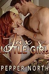 Jax's Little Girl (Soldier Daddies) Kindle Edition