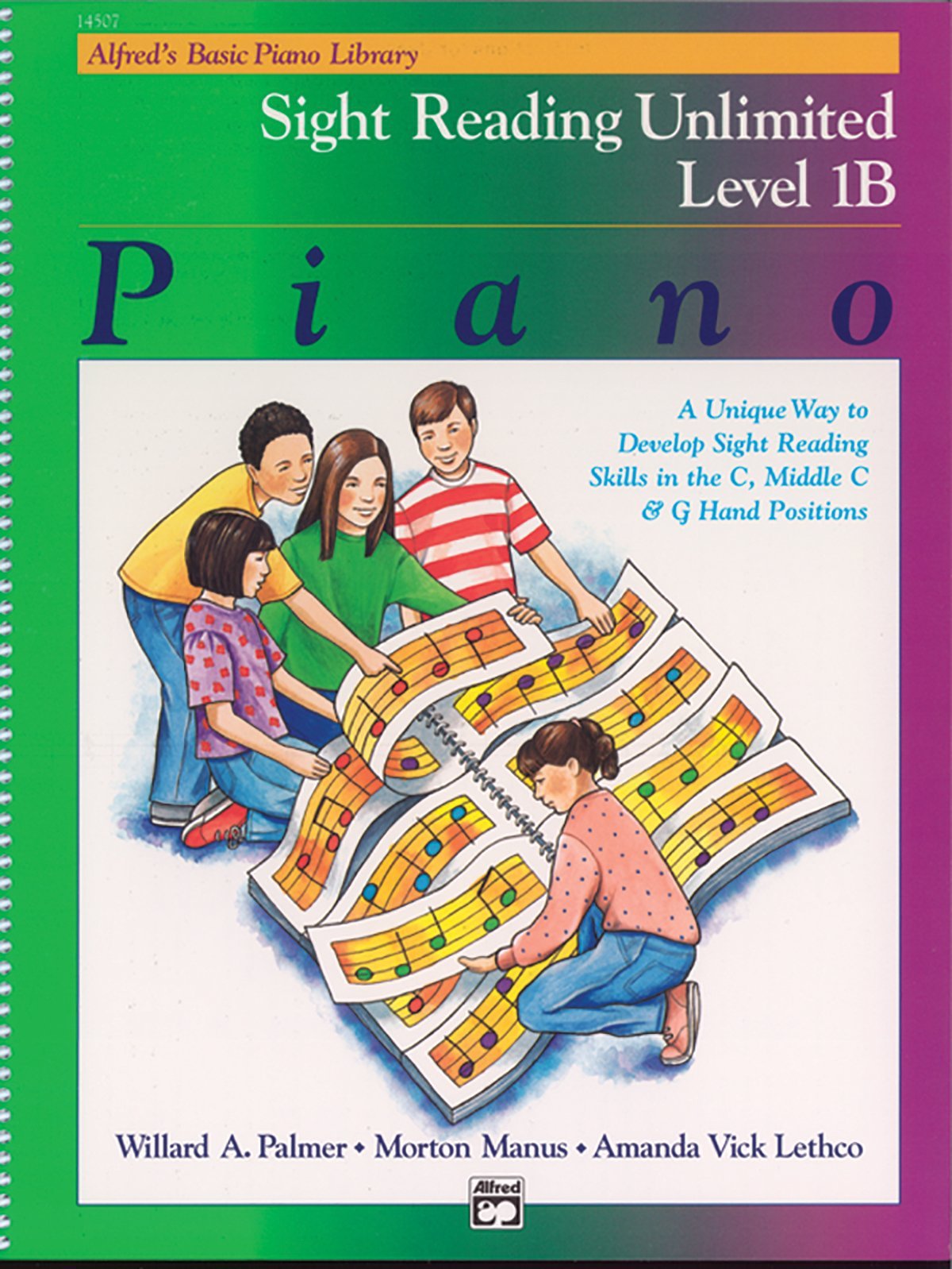 Alfred's Basic Piano Library Sight Reading Unlimited, Bk 1B: A Unique Way to Develop Sight Reading Skills in the C, Middle C and G Hand Positions, Comb Bound Book