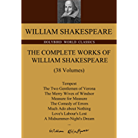 The Complete Works of William Shakespeare:莎士比亚全集(牛津英文原版,共38卷) (Holybird World Classics) (English Edition)