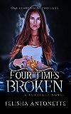 Four Times Broken (A Burdened Novel Book 1)