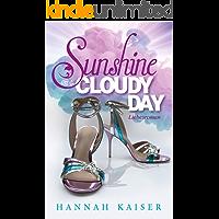 Sunshine on a cloudy day - Liebesroman
