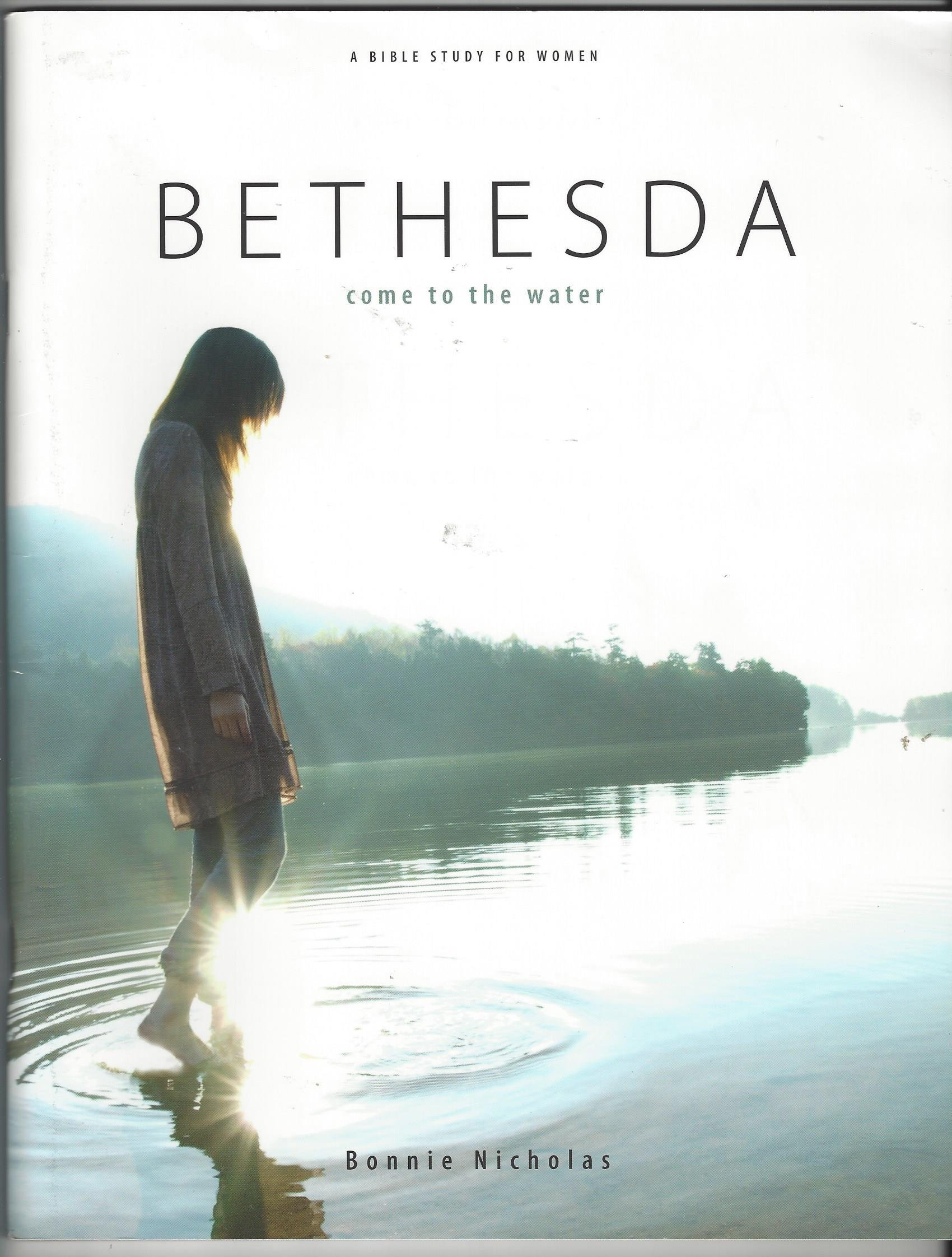 Read Online Bethesda Come to the water ebook