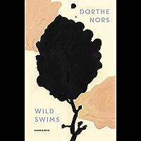 Wild Swims (English Edition)