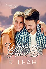 Where the Heart Is: A Finding Home Prequel Novella Kindle Edition