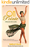 On Pointe: MacLaine Girls novella 1 (The MacLaine Girls)