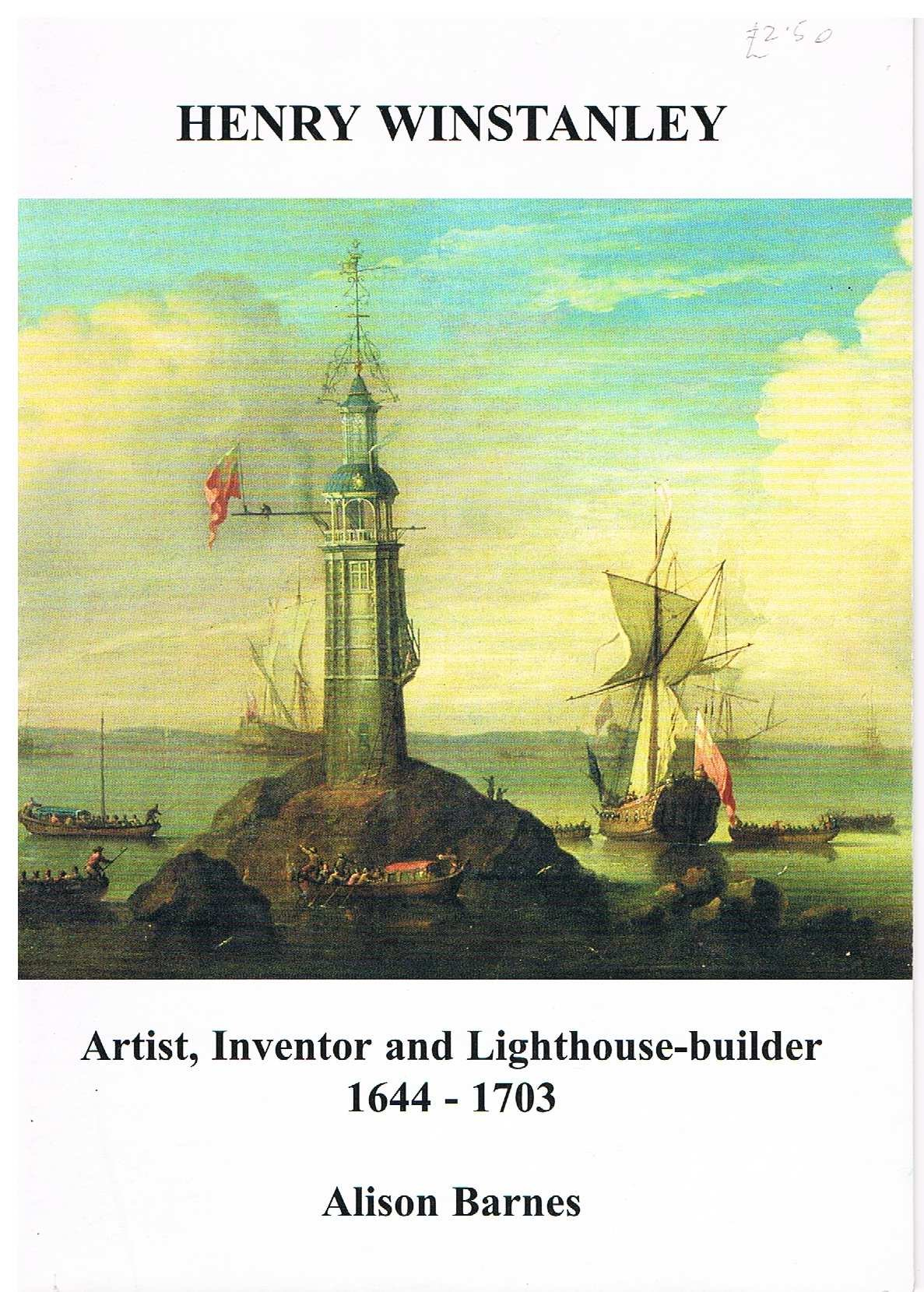 Henry Winstanley Artist, Inventor and Lighthouse-builder 1644-1703 PDF