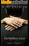 Forbidden Love (Mafia Romance Book 2)