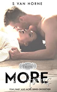 More To Us : Passion, Vows and Babies World: More Series Novella