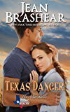Texas Danger: The Marshalls Book 3 (Texas Heroes 6)