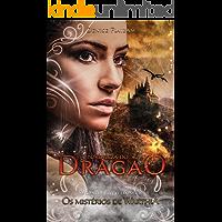 A Fortaleza do Dragão (Os Mistérios de Warthia Livro 2)