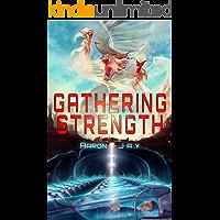 Gathering Strength (Character Development Book 2) (English Edition)