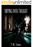Tripping Over Twilight