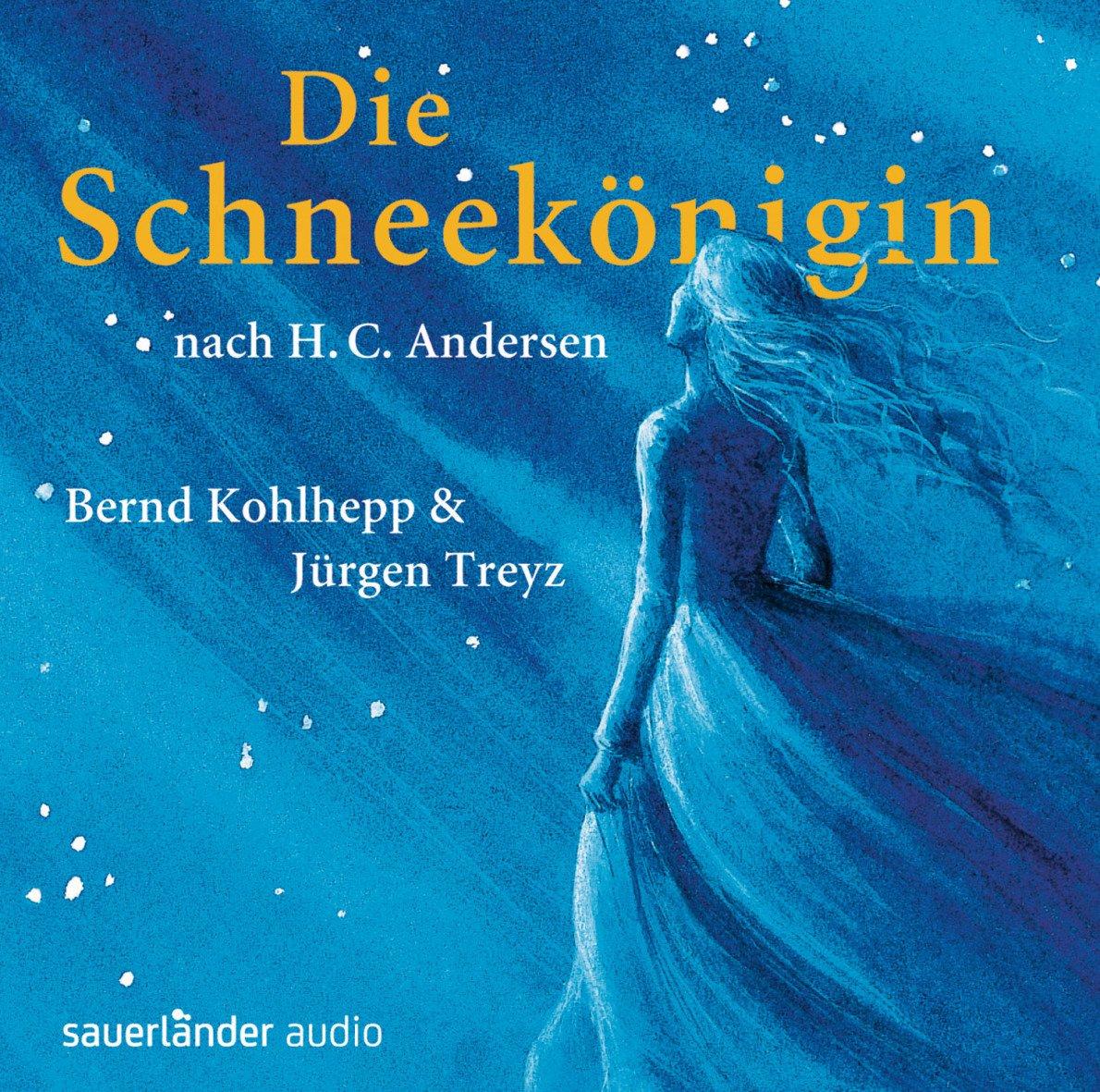 Die Schneekönigin: Hörspiel mit vielen Songs