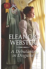 A Debutante in Disguise Kindle Edition
