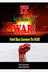 It Is Time For War! God Has License to Kill Kindle Edition