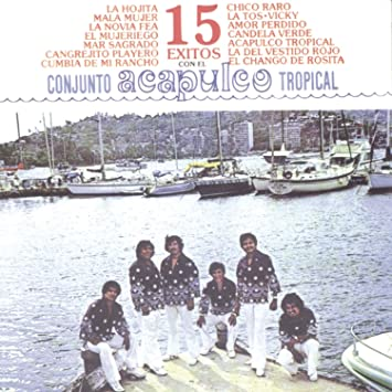 15 Exitos Con El Acapulco Tropical