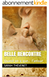 Belle rencontre: Quand on a que... l'amour