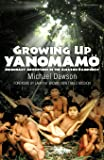 Growing Up Yanomam'o: Missionary Adventures in