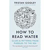 How to Read Water: Clues & Patterns from
