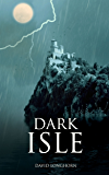 Dark Isle (Dark Isle Series Book 1)