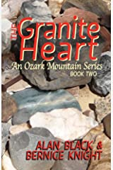 The Granite Heart (An Ozark Mountain Series Book 2) Kindle Edition