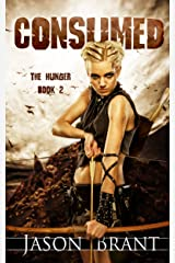Consumed (The Hunger Book 2) Kindle Edition