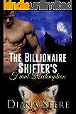 The Billionaire Shifter's Final Redemption: Billionaire Shifters Club #6