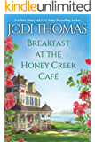 Breakfast at the Honey Creek Café (A Honey Creek Novel Book 1)
