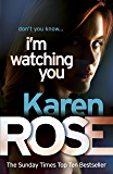 I'm Watching You (The Chicago Series Book 2)