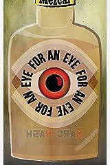 An Eye For An Eye For An Eye Kindle Edition