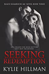 Seeking Redemption (Black Shamrocks MC Book 3) Kindle Edition