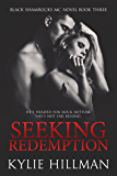 Seeking Redemption (Black Shamrocks MC Book 3)