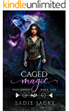 Caged Magic: Paranormal Romance Book (Iron Serpent Chronicles 1)
