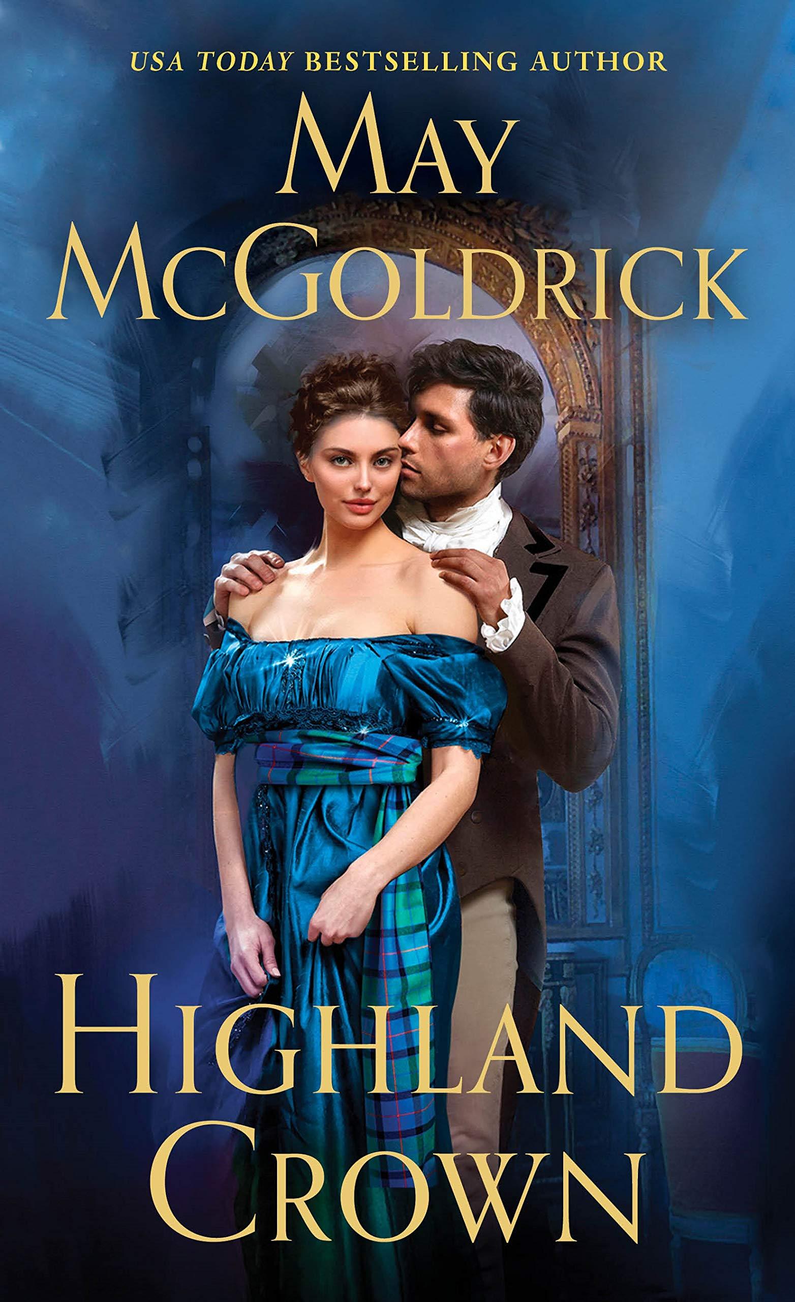Highland Crown (Royal Highlander): May McGoldrick: 9781250314970