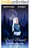 Frost Bound: Wolves of Winter (Belcrest Saga Book 3)