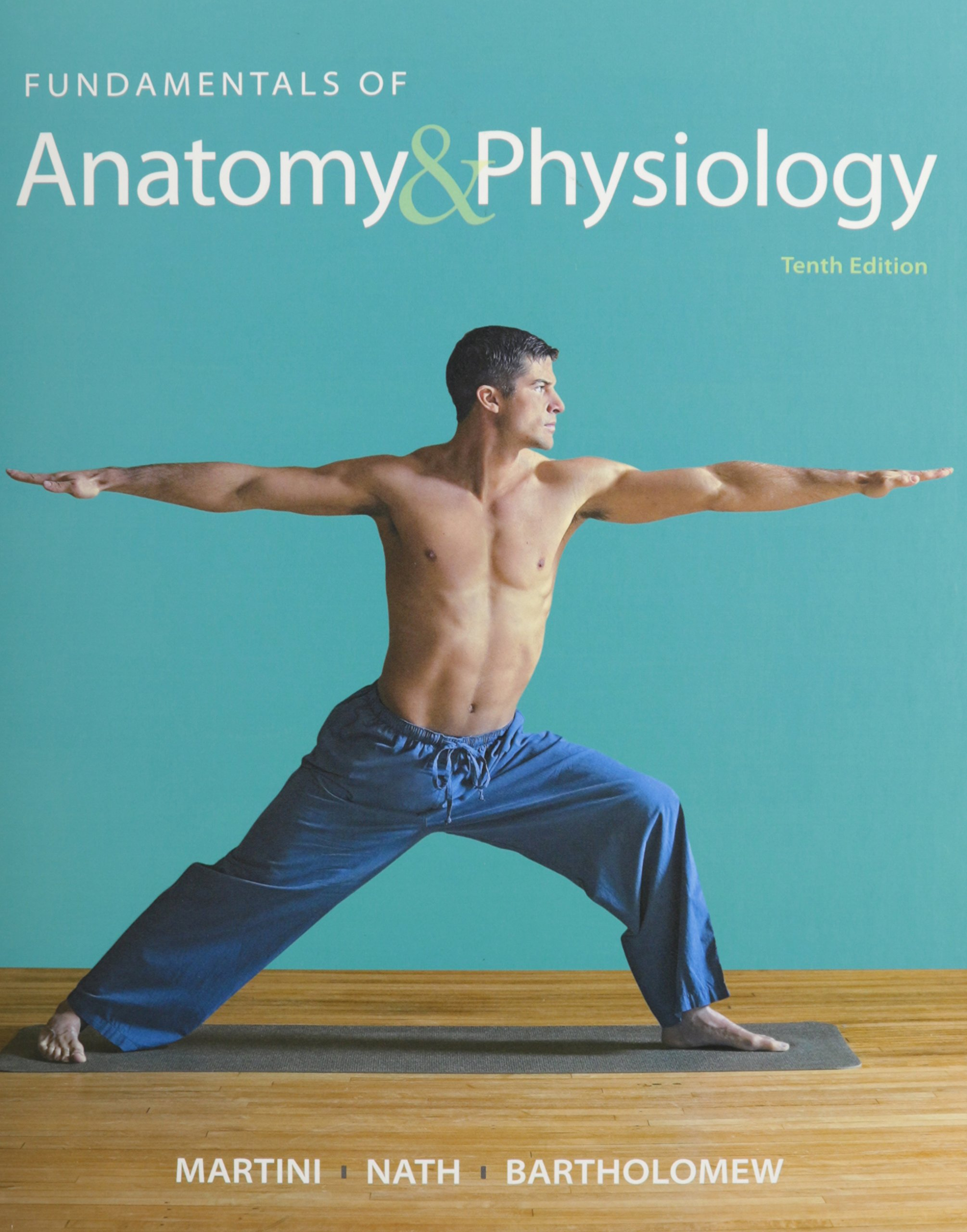 Fundamentals of Anatomy & Physiology & Modified Masteringa&p with ...