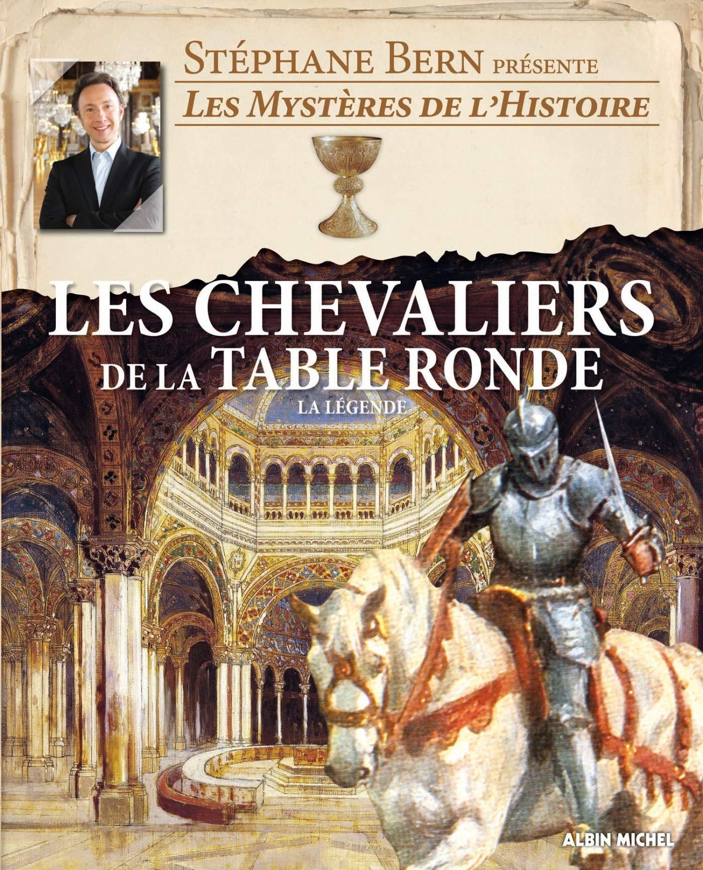Les Chevaliers De La Table Ronde La Legende A M Cles Hist