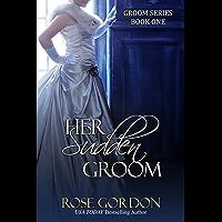 Her Sudden Groom (Groom Series Book 1) (English Edition)