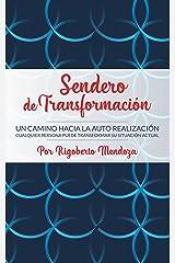 Sendero de Transformacion: Un Camino Hacia la Auto Realizacion (Spanish Edition) Edición Kindle