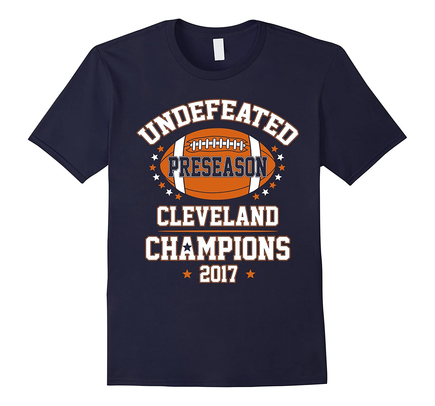 2017 Cleveland Football Undefeated Preseason Champions Shirt-BN