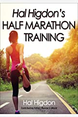 Hal Higdon's Half Marathon Training Kindle Edition